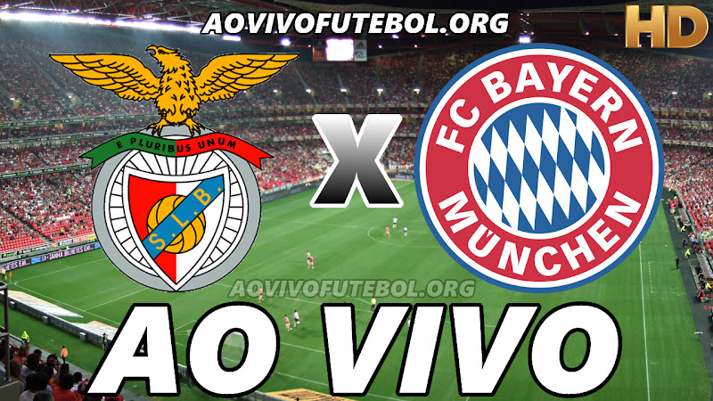 Benfica x Bayern de Munique Ao Vivo na TV