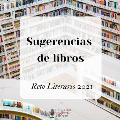 Sugerencias de libros para el Reto Literario 2021