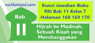 Kunci Jawaban Buku PAI Bab 11 Kelas 7 Halaman 168 169 170