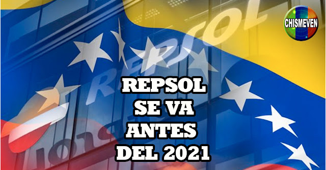 Repsol abandona definitivamente Venezuela antes del 2021
