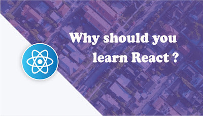 Why should you learn React ?