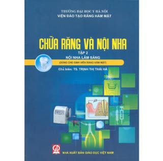 Chữa Răng Và Nội Nha - Tập 2 - Nội Nha Lâm Sàng (Dùng Cho Sinh Viên Răng Hàm Mặt) ebook PDF EPUB AWZ3 PRC MOBI