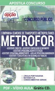 Apostila Concurso METROFOR 2016 - Todos os Cargos.