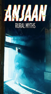 Anjaan: Rural Myths (2018) Season 01 Hindi