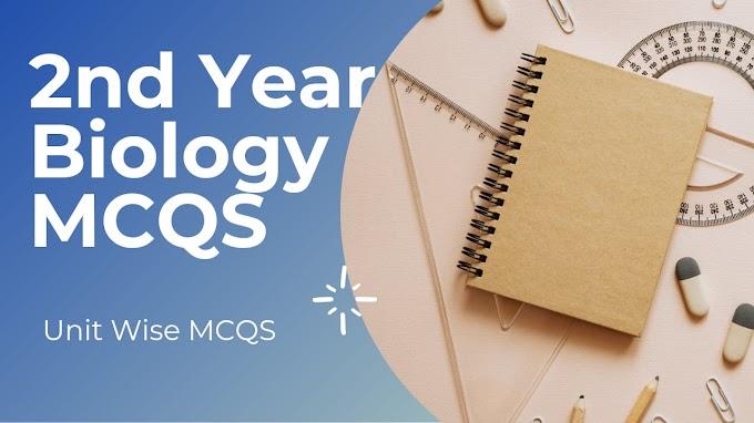 2nd Year Biology MCQS