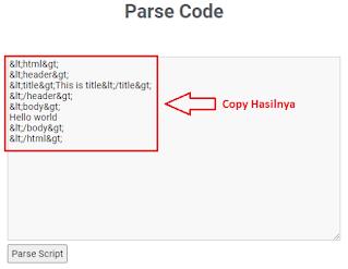 Membuat Kode HTML, PHP, JavaScript menjadi Parse Code