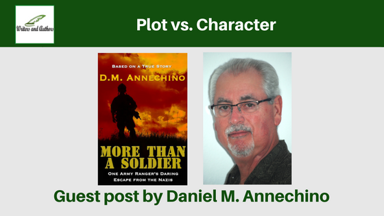 Plot vs Character, guest post by Daniel M. Annechino
