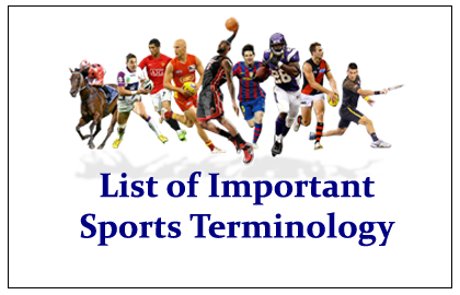 List of Important Sports Terminology