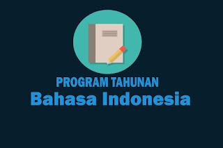 Program Tahunan Mata Pelajaran Bahasa Indonesia Kurikulum 2013