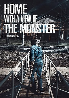 Home With A View Of The Monster 2019