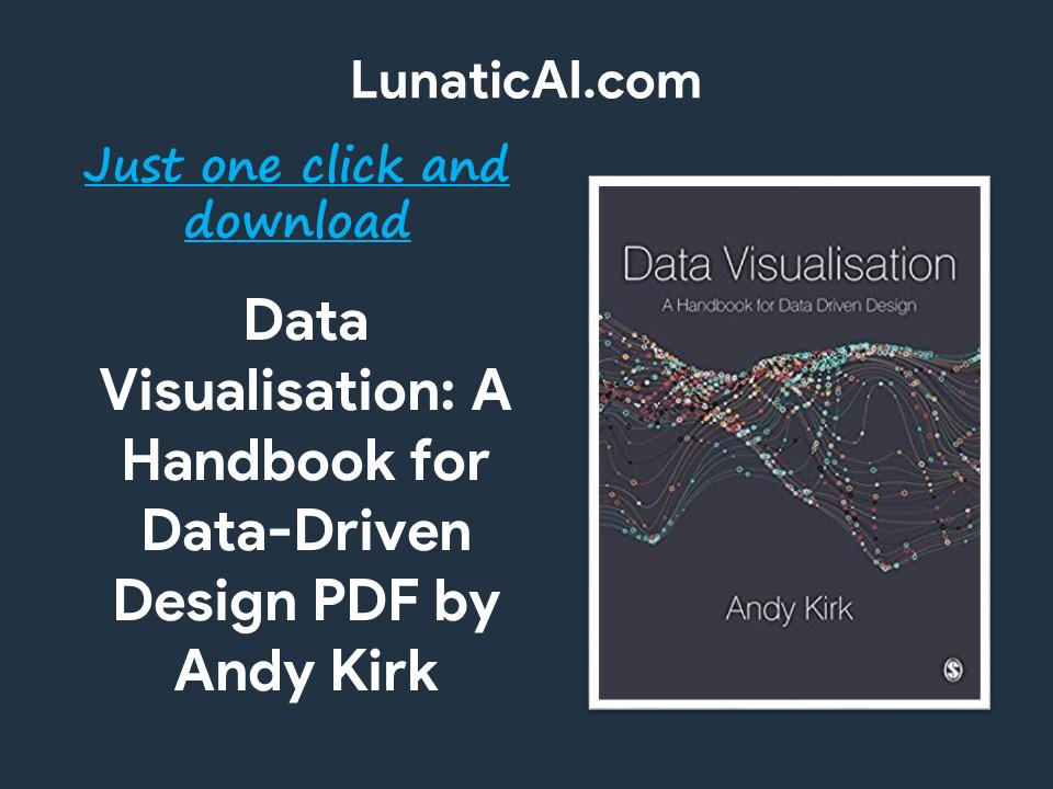 Data Visualisation: A Handbook for Data Driven Design PDF Github