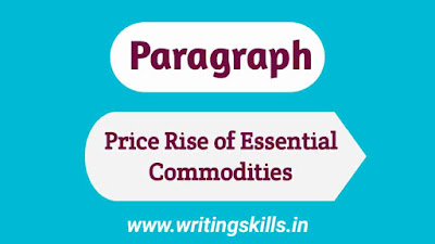 Paragraph on price rise of essential commodities, Price rise of essential commodities paragraph