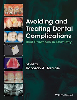 Avoiding and Treating Dental Complications Best Practices in Dentistry