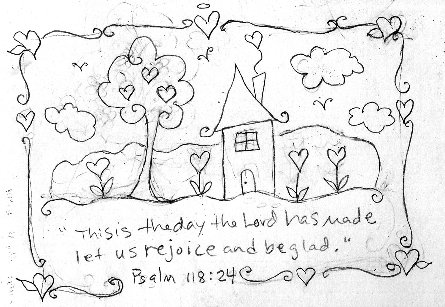 ENCHANTED INSPIRATIONS: PSALM 118 SKETCH