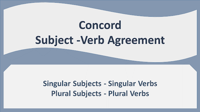 NEB Grade XI Compulsory English Note | Language Development | Unit- 6 Concord | Subject- Verb Agreement (Part 3)