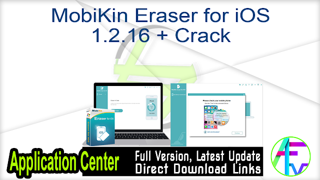 MobiKin Eraser for iOS 1.2.16 + Crack