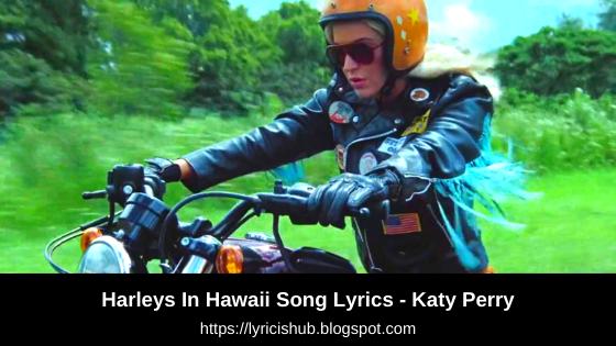 Harleys In Hawaii Song Lyrics - Katy Perry  Lyricishub
