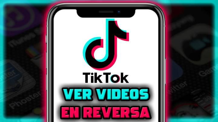 Cómo ver un video en reversa en TikTok desde el teléfono