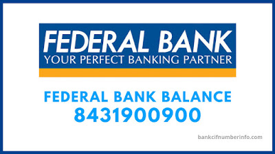 Federal Bank Balance Enquiry by Missed call