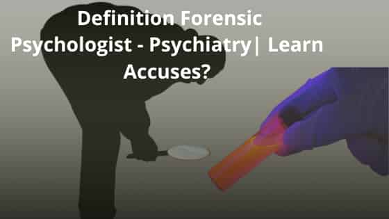 Definition Forensic Psychologist
