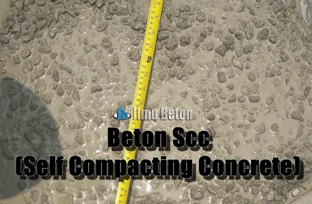 Apa Itu Beton Scc (Self Compacting Concrete)