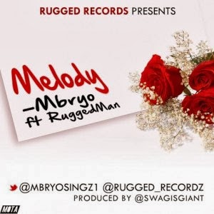 Mbryo - Melody Ft. Ruggedman [@rugged_recordz] image
