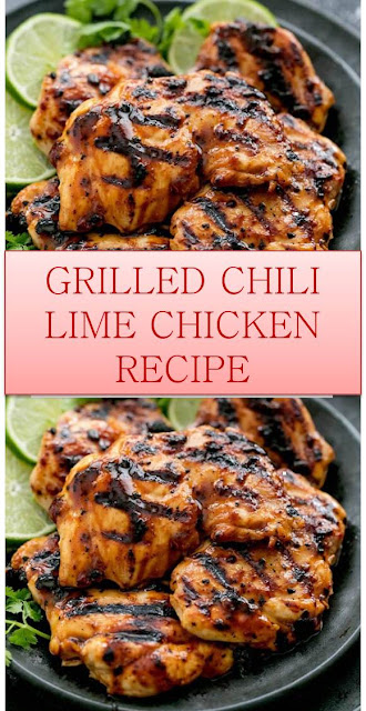 GRILLED CHILI LIME CHICKEN RECIPE #GRILLED #CHILI #LIME #CHICKEN #RECIPE #GRILLEDCHILILIMECHICKENRECIPE