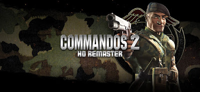 Commandos 2: HD Remaster ve Commandos Serisi