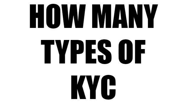 How many types of kyc
