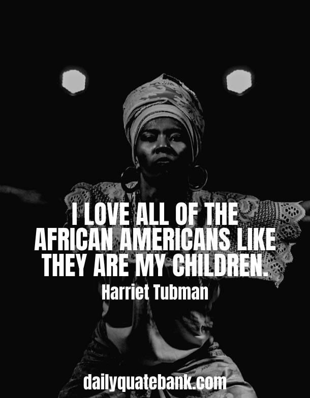 Harriet Tubman Quotes On Love