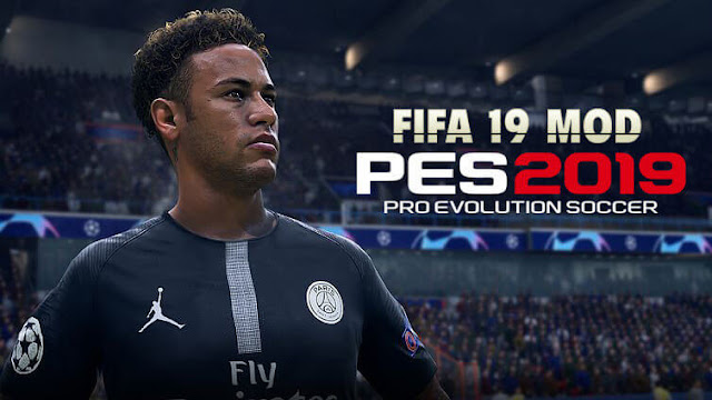 PES 2019 - GRAPHIC MODS FOR PES 2019 FOR FIFA 19