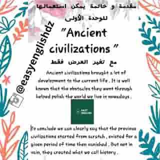 """مقدمة و خاتمة يمكن استعمالها للوحدة الأولى    """"Ancient civilizations """""""