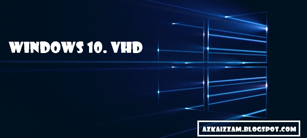Tutorial: Image Windows 10 diskless [ Barnas AzkaNet ]