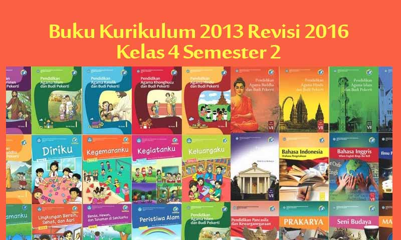 Download Buku Kurikulum 2013 Kelas 4 SD Semester 2 Revisi Tahun 2016 New Versi
