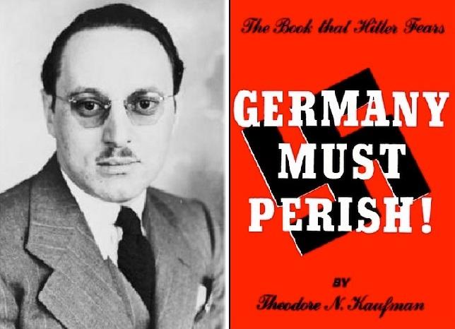 https://1.bp.blogspot.com/-36QLZmTfj9s/Xc_5Yb6CLvI/AAAAAAAAAzs/I-eZTi4aXJ00g7LrlDj4PeGxrhofwrmuwCLcBGAsYHQ/s1600/ebreo_newman-kaufman-nathan-theodore_germany_must_perish_suo_libro-programma_di_genocidio_stampa_USA_complice_nel_piano_di_genocidio.jpg