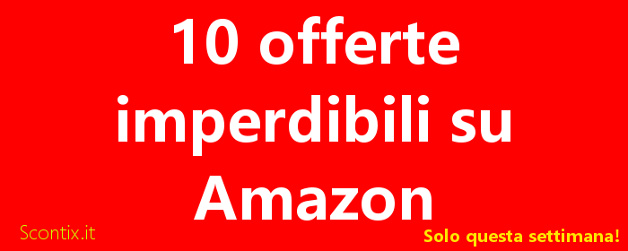Amazon black friday 2017 sconti