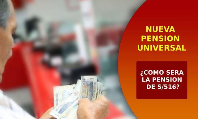 Nueva Pensión de S/516 para ONP Y AFP