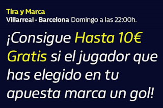 William hill Tira y Marca Villarreal vs Barcelona 5-7-2020