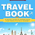 Travel Book Advice For Those Who Love To Explore The World