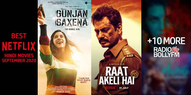 Best Netflix Hindi Movies You Should Watch in September 2020