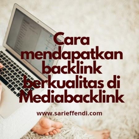 Mendapatkan Backlink Berkualitas di Mediabacklink