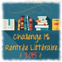 http://andree-la-papivore.blogspot.fr/2015/08/challenge-1-rentree-litteraire-2015.html