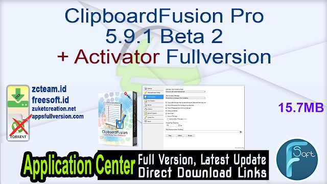 ClipboardFusion Pro 5.9.1 Beta 2 + Activator Fullversion