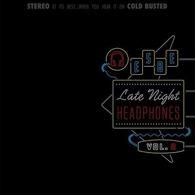 Esbe - Late Night Headphones Vol 2 (2019) - Album Download, Itunes Cover, Official Cover, Album CD Cover Art, Tracklist, 320KBPS, Zip album