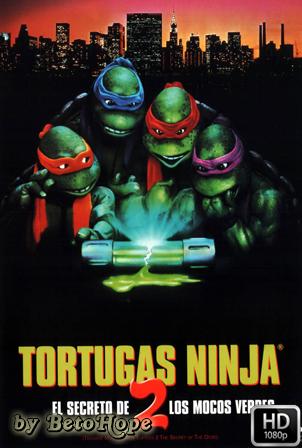 Las Tortugas Ninja 2: El Secreto De Los Mocos Verdes [1080p] [Latino-Ingles] [MEGA]