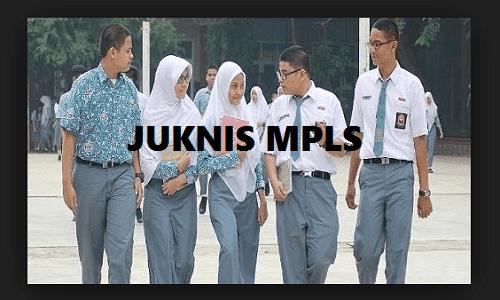 Pedoman/Juknis MPLS/MOS 2019/2020 (Pengenalan Lingkungan Sekolah)