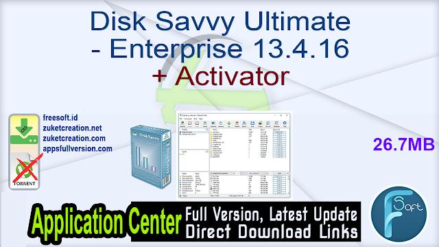 Disk Savvy Ultimate – Enterprise 13.4.16 + Activator