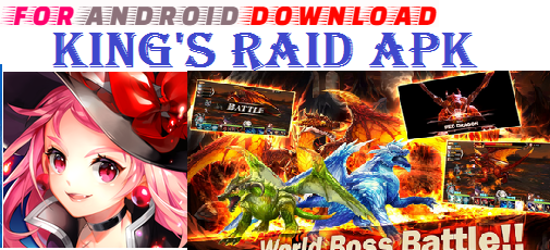 Download New King's Raid APK(Update)Android Apk