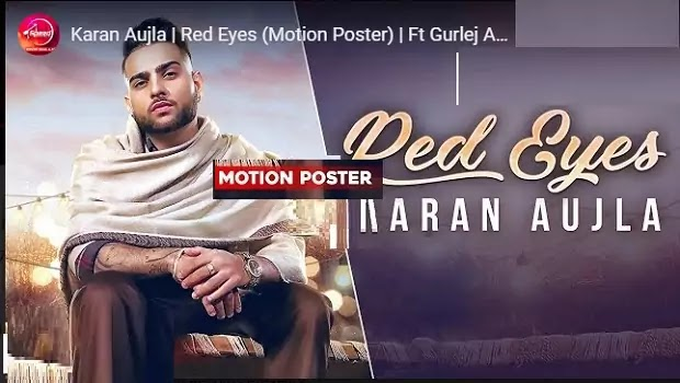 करण औजला: रेड आइज Red eyes (Motion Poster) lyrics in hindi-Gurlej Akhtar