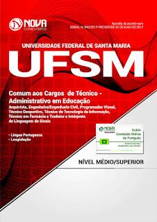 http://www.novaconcursos.com.br/apostila/impressa/ufsm-rs-universidade-federal-de-santa-maria/impresso-ufsm-rs-2017-comum-cargos-nivel-medio-superior?acc=81e5f81db77c596492e6f1a5a792ed53